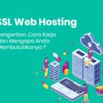 Pengertian SSL dan Cara Kerja SSL