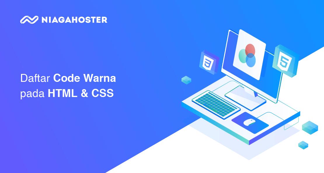 Ingin Tahu Kode Warna HTML & CSS Lengkap? Yuk Cek Di Sini!